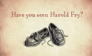 Have you seen Harold Fry?
