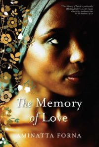 the_memory_of_love_by_aminatta_forna