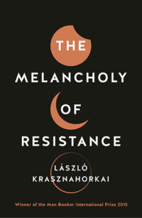 melancholy of resistance book cover