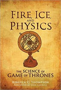 Fire Ice and Physics